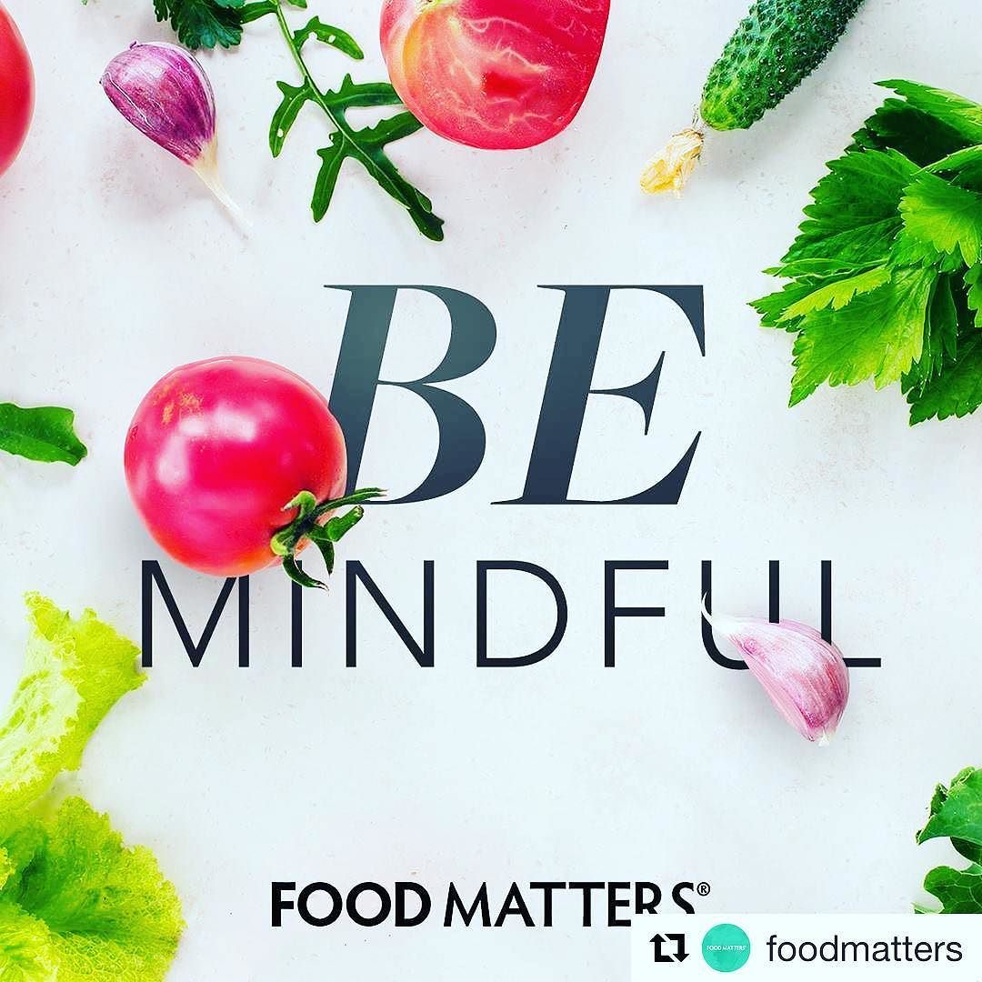 Be mindful  #Repost @foodmatters with @repostapp  Eating mindfully should be a daily practice so you can engage all senses. Eating in a stressed state can cause overeating bloating and further stress.  Try to eat more slowly enjoy silence put down the tech think about the flavors and eat sitting down. This will reduce the stress on your digestive system your body will register when it is full and you'll have a better sense of well-being!  #FMnutrition #foodmatters