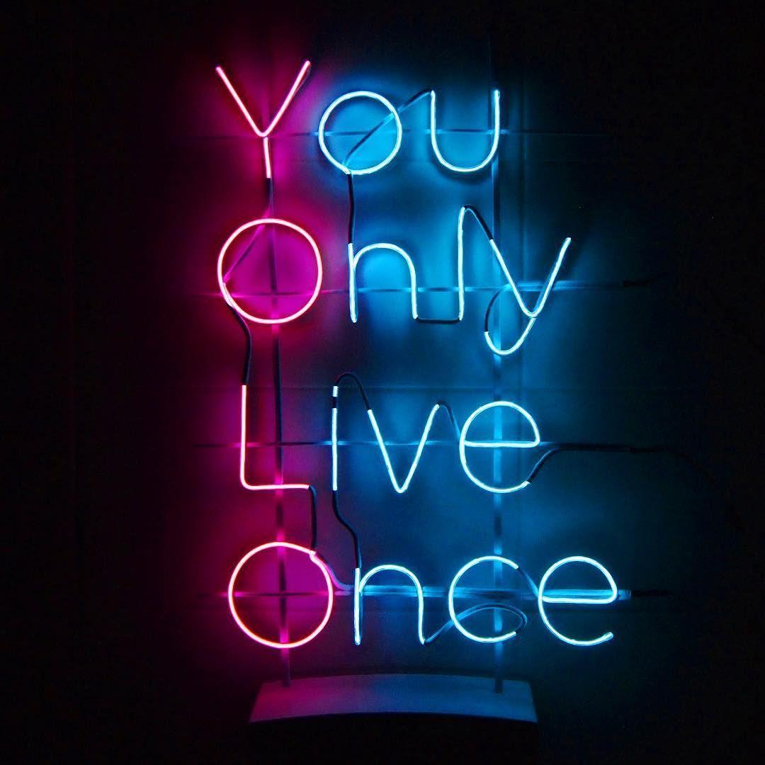 Y O L O In 2020 Neon Quotes Neon Signs Neon Wallpaper