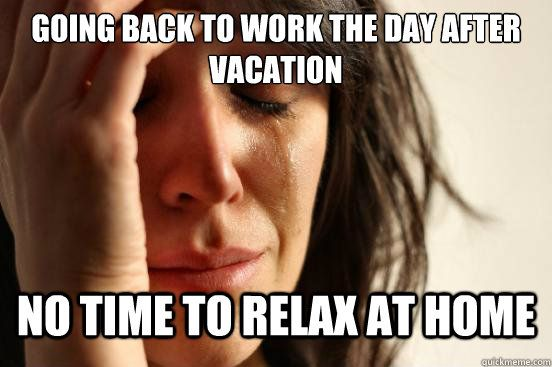 Especially When Allergies Get Out Of Control Going Back To Work The Day After Vacation No Time To Relax At Home Funny Quotes Just For Laughs Make Me Laugh