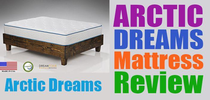 Arctic Dreams 12 Inch Cooling Gel Mattress Review Gel Mattress