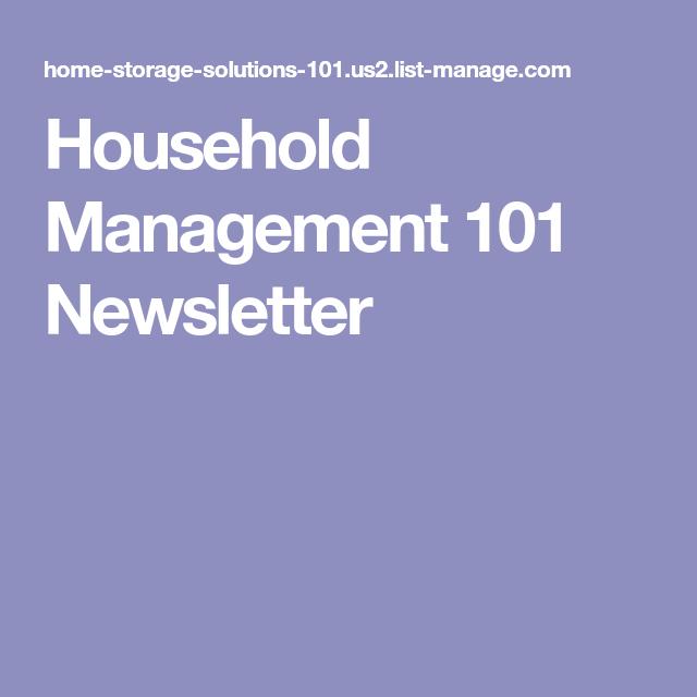 Household Management 101 Newsletter Household Management