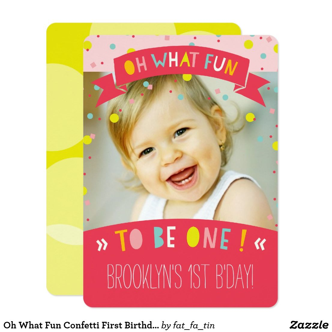 Oh What Fun Confetti First Birthday Party Invite Designed by fatfa