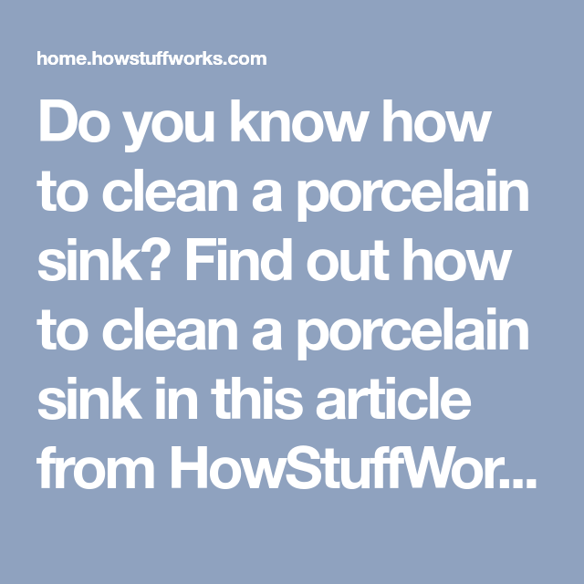 How to Clean a Porcelain Sink  Porcelain sink, Cleaning, Sink