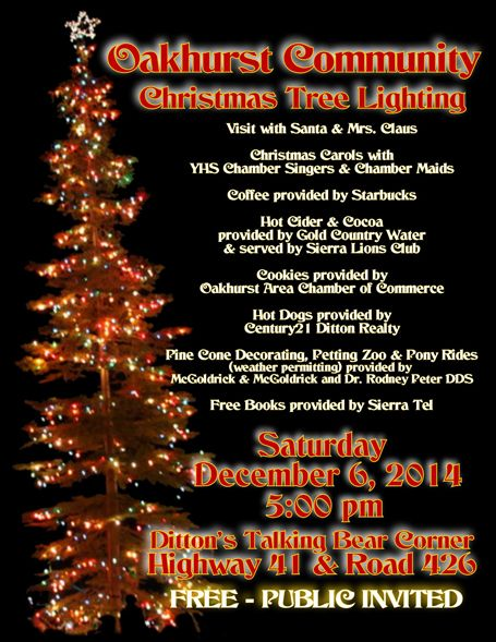 Oakhurst Community Christmas Tree Lighting - December 6th 5pm.  #YosemiteSierraVisitors Bureau #treelightingoakhurst