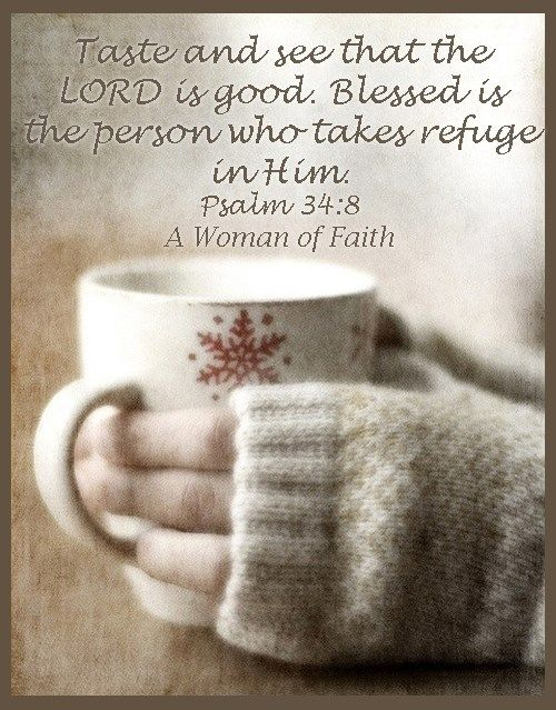 Psalm 34:8 ~ See that the LORD is good...!!! Bebe'!!! Love this scripture!!!