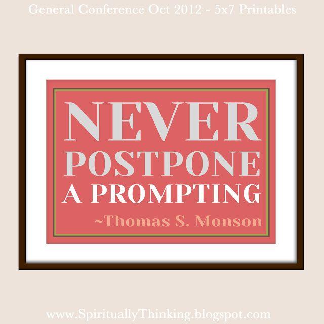 Never postpone.