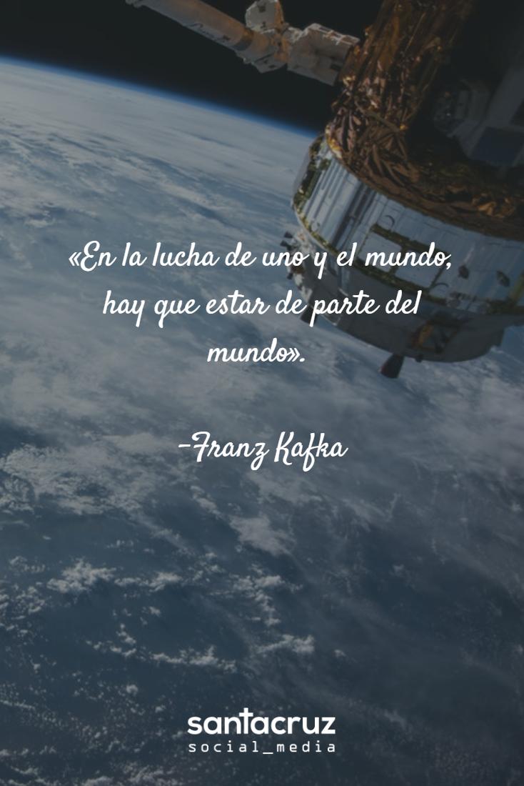 """""""En la lucha de uno y el mundo, hay que estar de parte del mundo"""". - #FranzKafka #SocialMedia #CommunityManager #StaCruzSM #motivationalquote"""