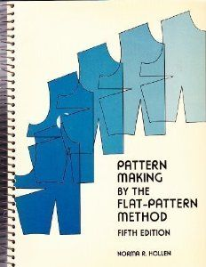Pattern Making By The Flat Pattern Method Norma R Hollen