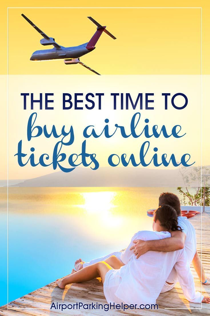 Curious About The Best Time To Buy Airline Tickets The Answer May Surprise You Buy Airline Tickets Airline Tickets Travel