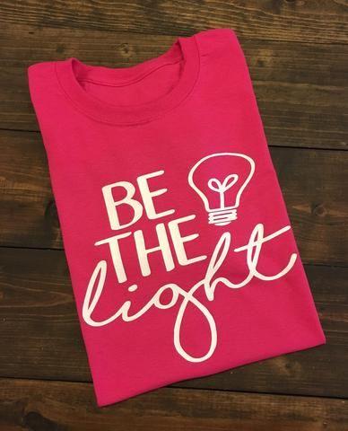 Be The Light | Cricut | Pinterest | Lights, Cricut and Teacher