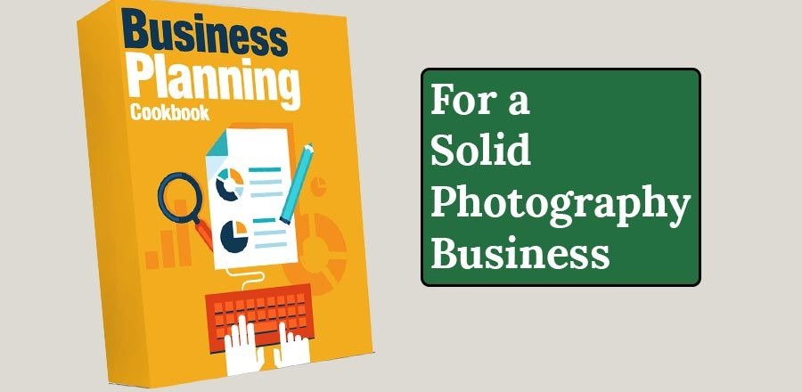 Make Your Photography Business Plan Photo Business Planning - photography business plans