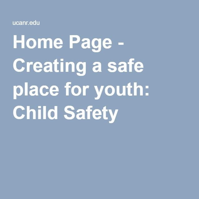 Home Page - Creating a safe place for youth: Child Safety