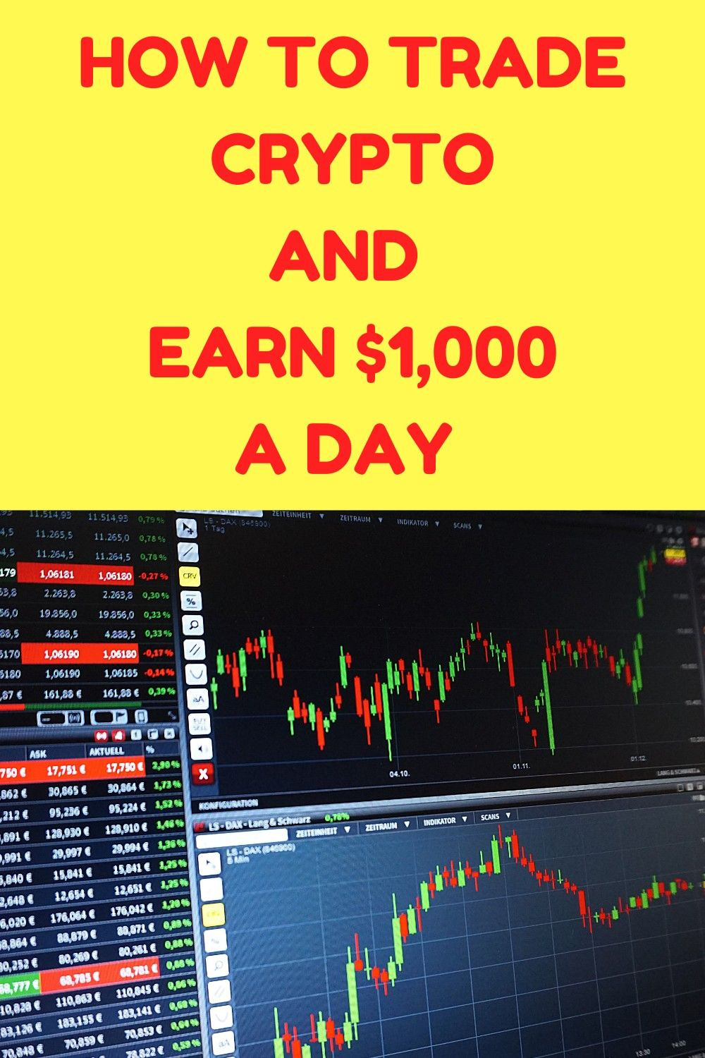 How To Earn 1000 A Day Trading Cryptocurrency Cryptocurrency Trading Cryptocurrency Trading Quotes