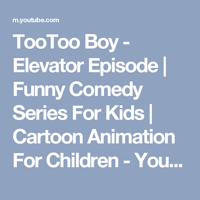 TooToo Boy - Elevator Episode | Funny Comedy Series For Kids | Cartoon Animation For Children - YouTube