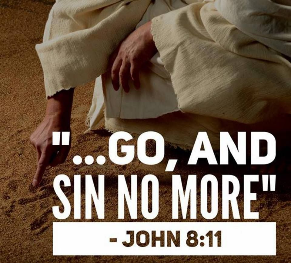 Go And Sin No More | Scripture quotes, Christian quotes, Jesus prayer