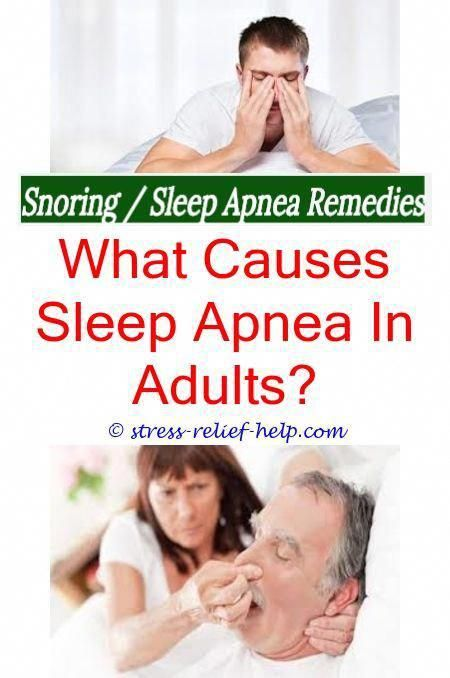 Snoring Causes And Treatment Stop Snoring Naturally Sleep Apnea