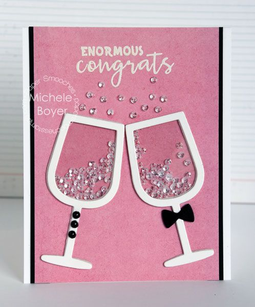 Enormous Congrats! card by Michele Boyer for Paper Smooches - Wine Glass Die, Fun & Flirty