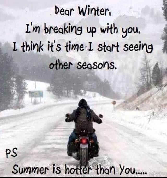 No More Snow Fox 2 Fans Share Anti Winter Photos Fox 2 News Headlines Motorcycle Humor Biker Quotes Bike Quotes