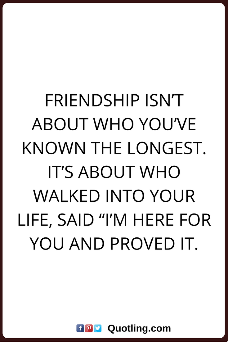 Long Quote About Friendship Friendship Quotes Friendship Isn't About Who You've Known The