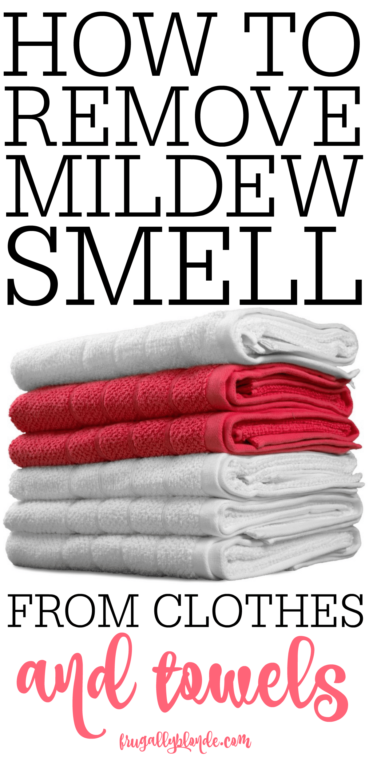 Remove Mildew Smell >> How To Remove Mildew Smell From Clothes And Towels Handy