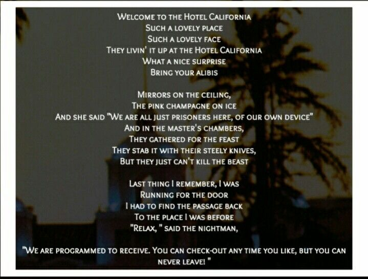 The Eagles Hotel California Welcome To The Hotel California Hotel California Eagles Hotel California