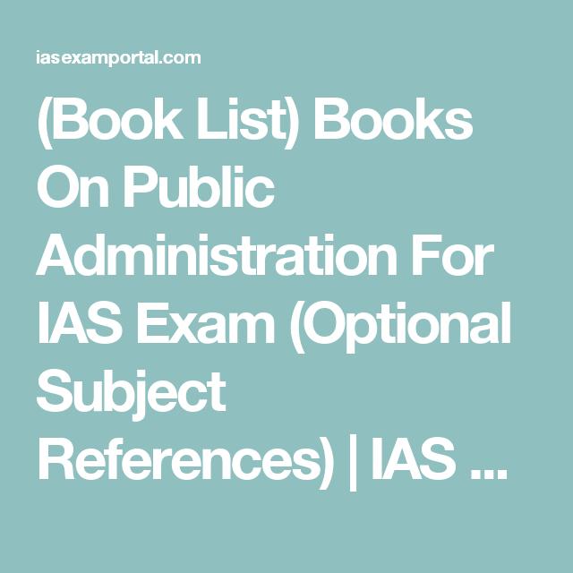 Book List) Books On Public Administration For IAS Exam (Optional
