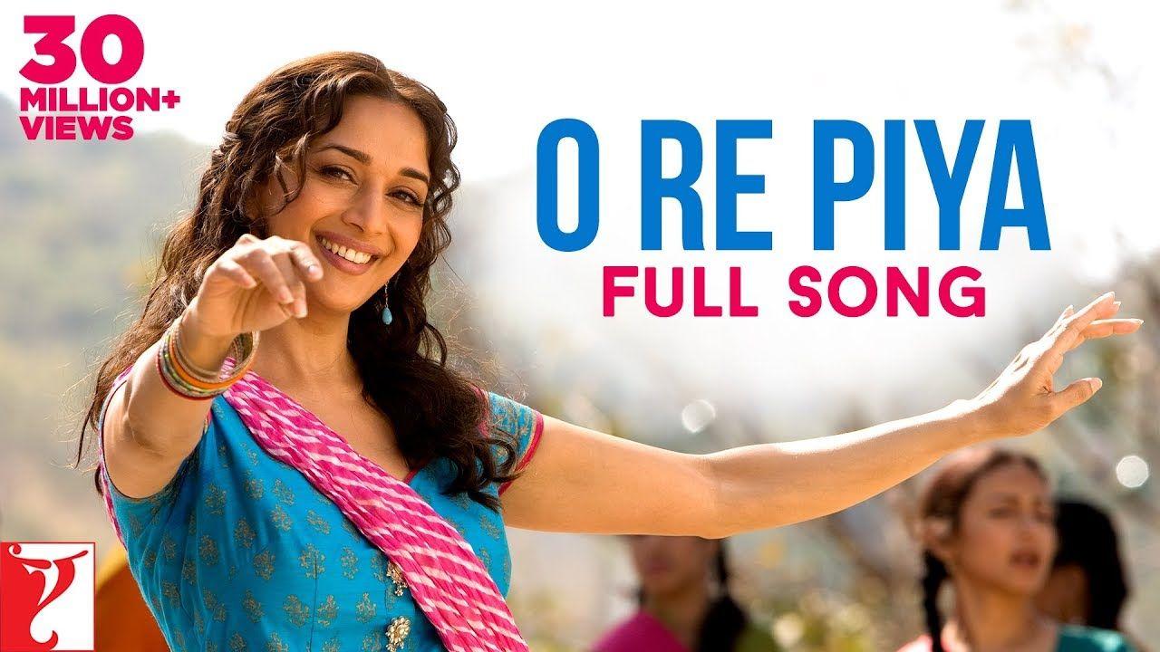 O Re Piya Full Song Aaja Nachle Madhuri Dixit Rahat Fateh Ali Khan In 2020 Songs Old Hindi Movie Songs Hindi Movie Song