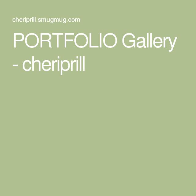PORTFOLIO Gallery - cheriprill