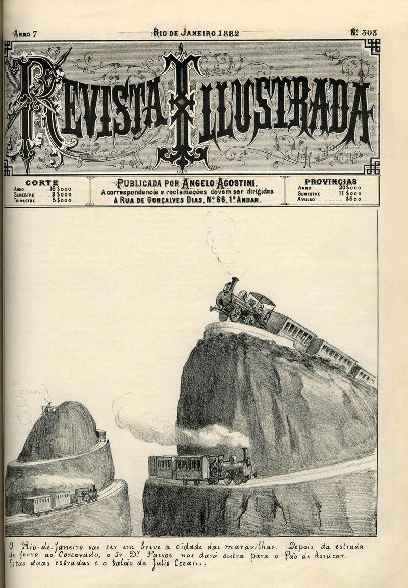 Caricatura sobre as estradas de ferro do Rio de Janeiro - Revista Illustrada, ano 7, nº 303, 1882. Acervo da Biblioteca do Museu Imperial.