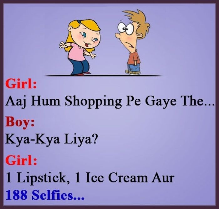 1 Lipstick And 188 Selfies Funny Joke Best Funny Jokes Funny Selfies Funny Girl Quotes