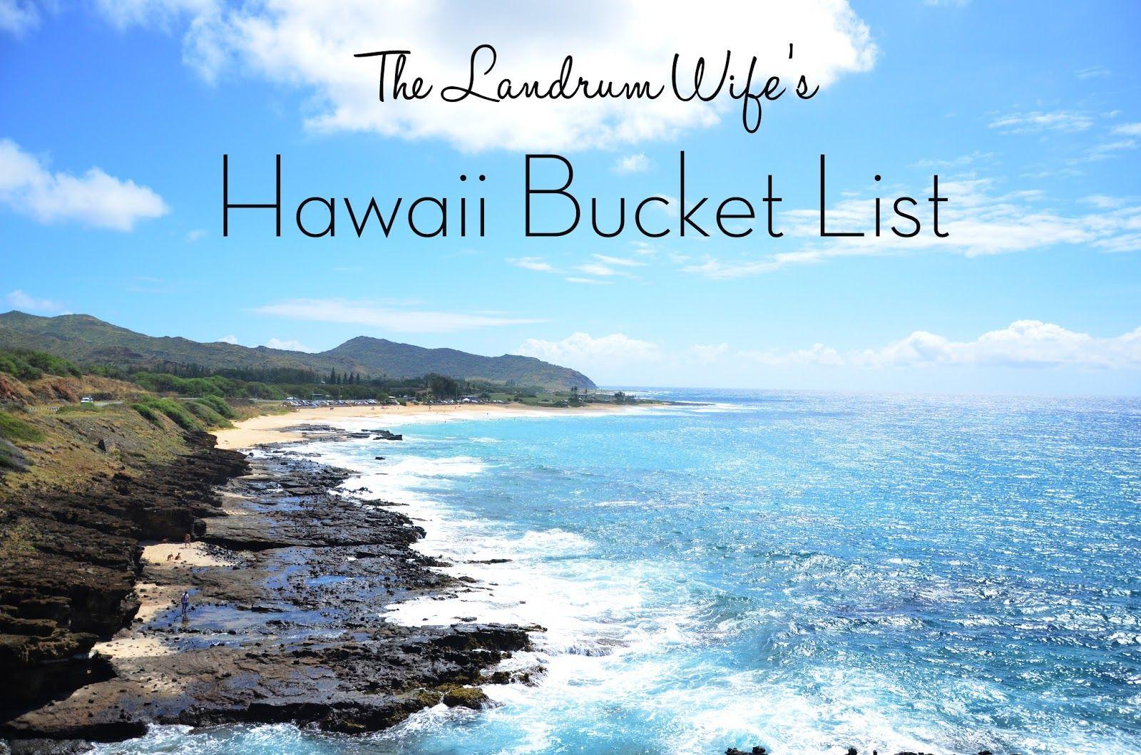 The Landrum Wife: Hawaii Bucket List