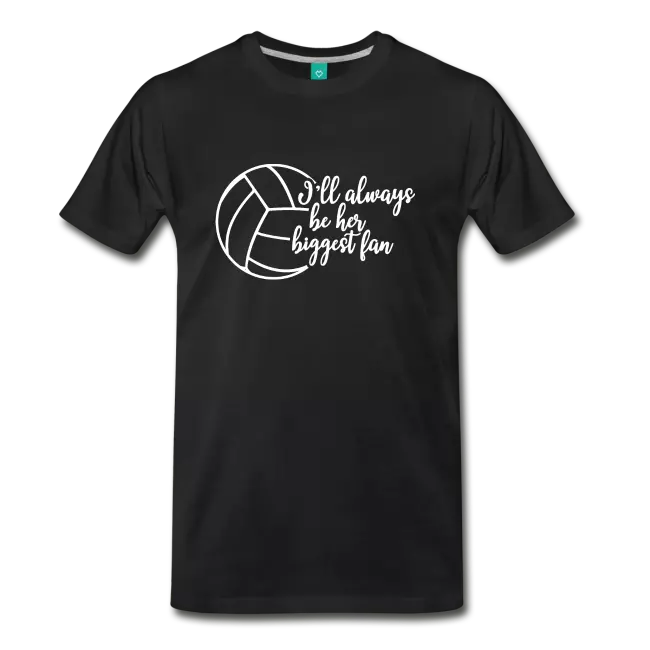 Kc Happy Shop All Volleyball Fan Ill Always Be Her Biggest Fan Gi Mens Premium T Shirt Shirts Happy Shopping Mens Tops