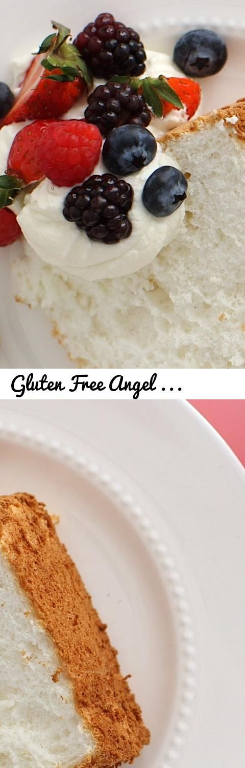Gluten Free Angel Food Cake - Everyday Food with Sarah Carey... Tags ...