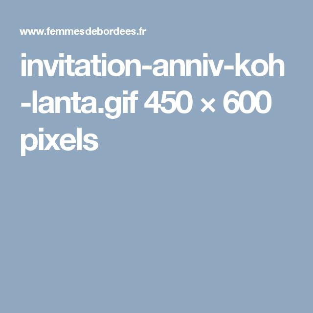 Invitation Anniversaire Koh Lanta