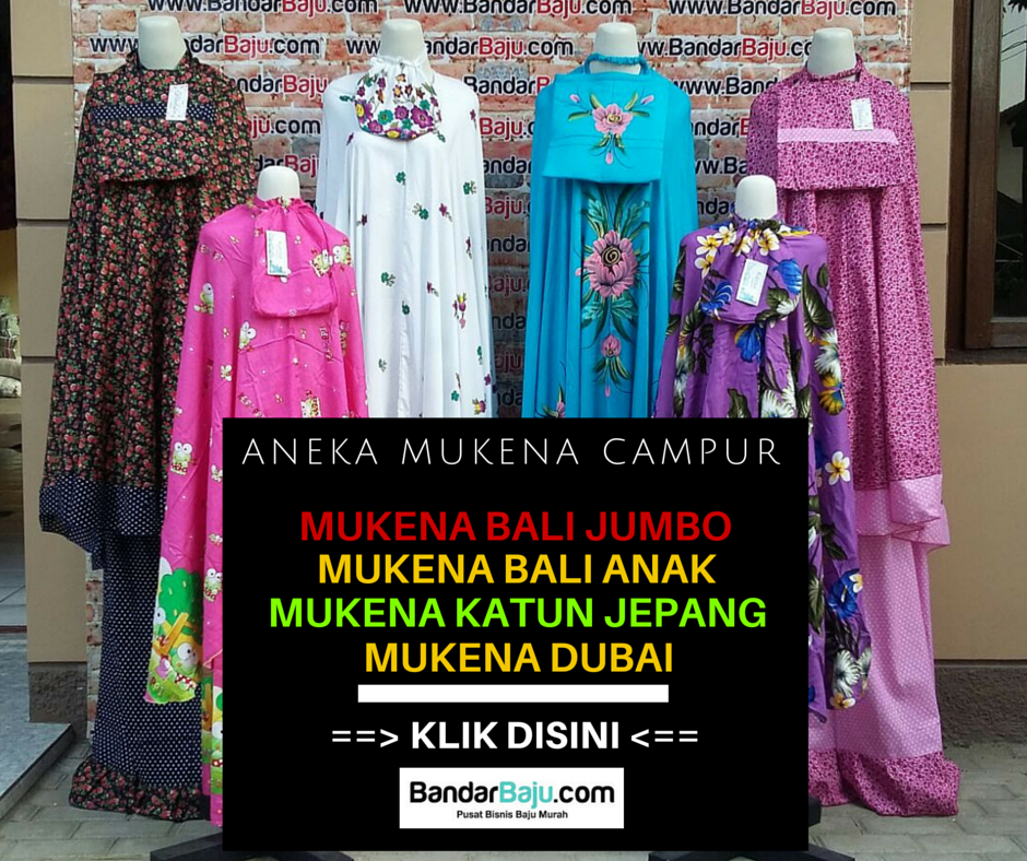 Grosir Pakaian Anak Di Bandung Mukena Bandung