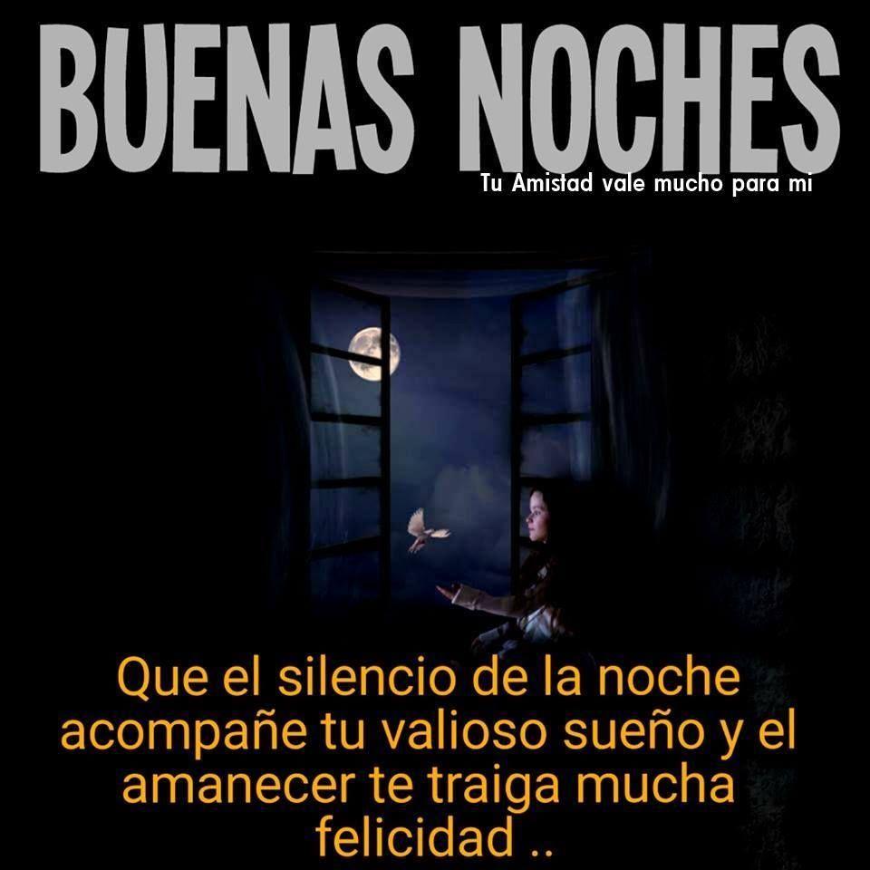 Buenas Noches imagen Buenas Noches Que el silencio de la noche a pa±e tu valioso sue±o y el amanecer te traiga mucha felicidad Luna Ni±a Paloma