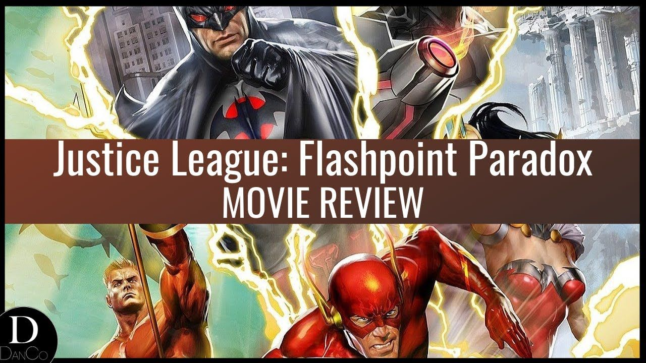 Justice League Flashpoint Paradox Movie Review Youtube Justice League Justice League Dark Justice