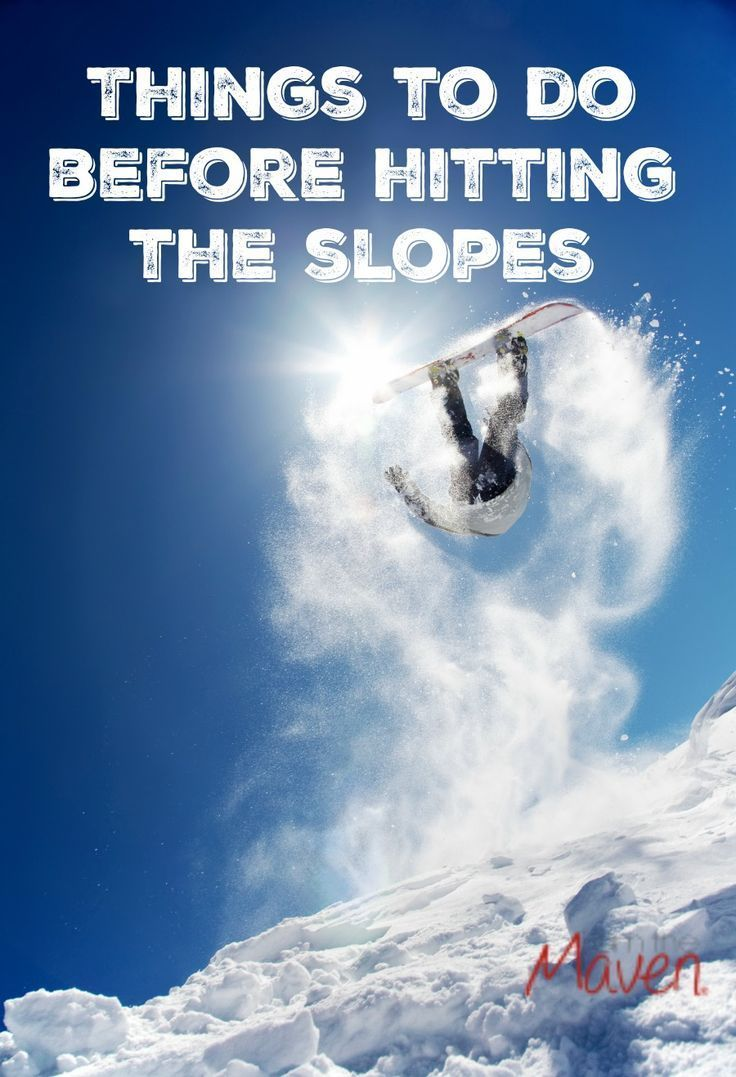 There are things you need to do before hitting the slopes
