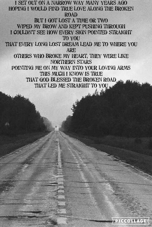 Bless the broken road lyrics by Francis Plotke