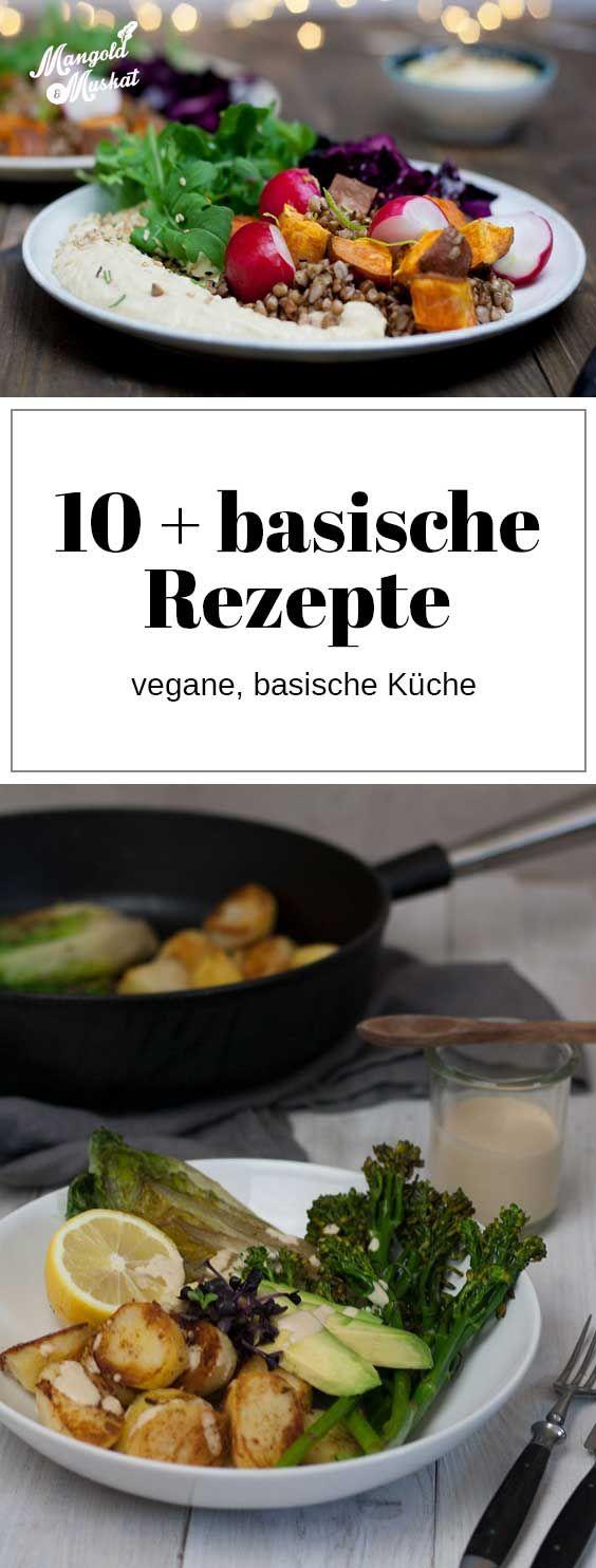 basische Rezepte, Rezeptsammlung für vegane, basenüberschüssige Küche #vejetaryentarifleri