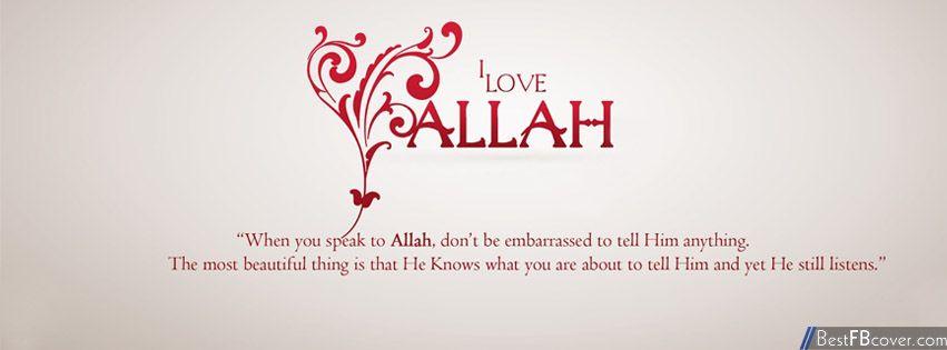 I Love Allah Facebook Cover Facebook Cover My Love Allah