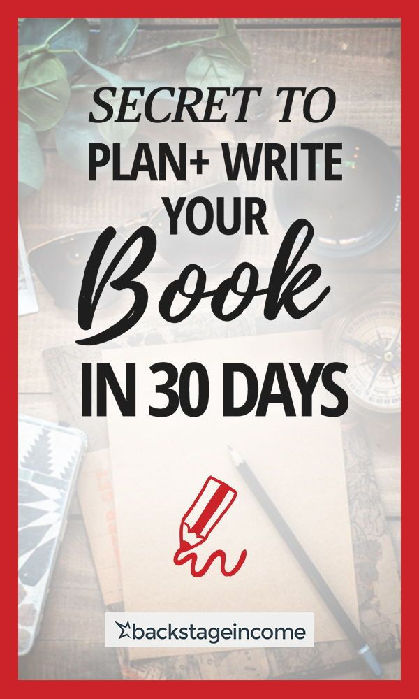 how to plan your book and write in less than 30 days mind