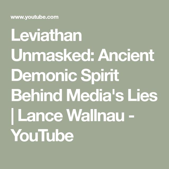 Leviathan Unmasked: Ancient Demonic Spirit Behind Media's