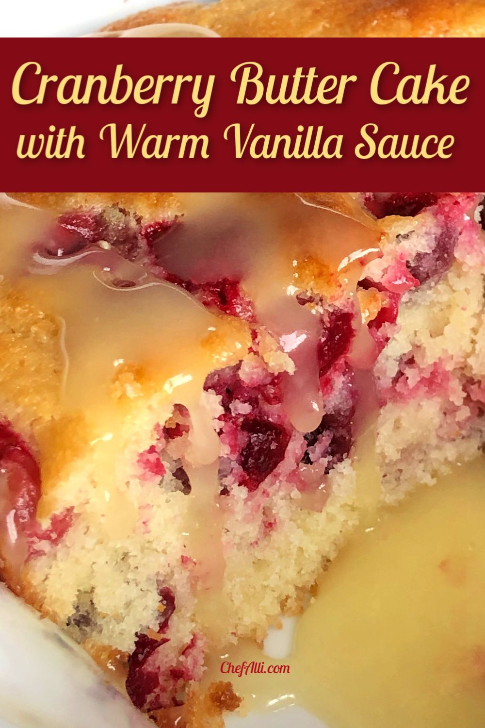 Cranberry Butter Cake with Warm Vanilla Sauce