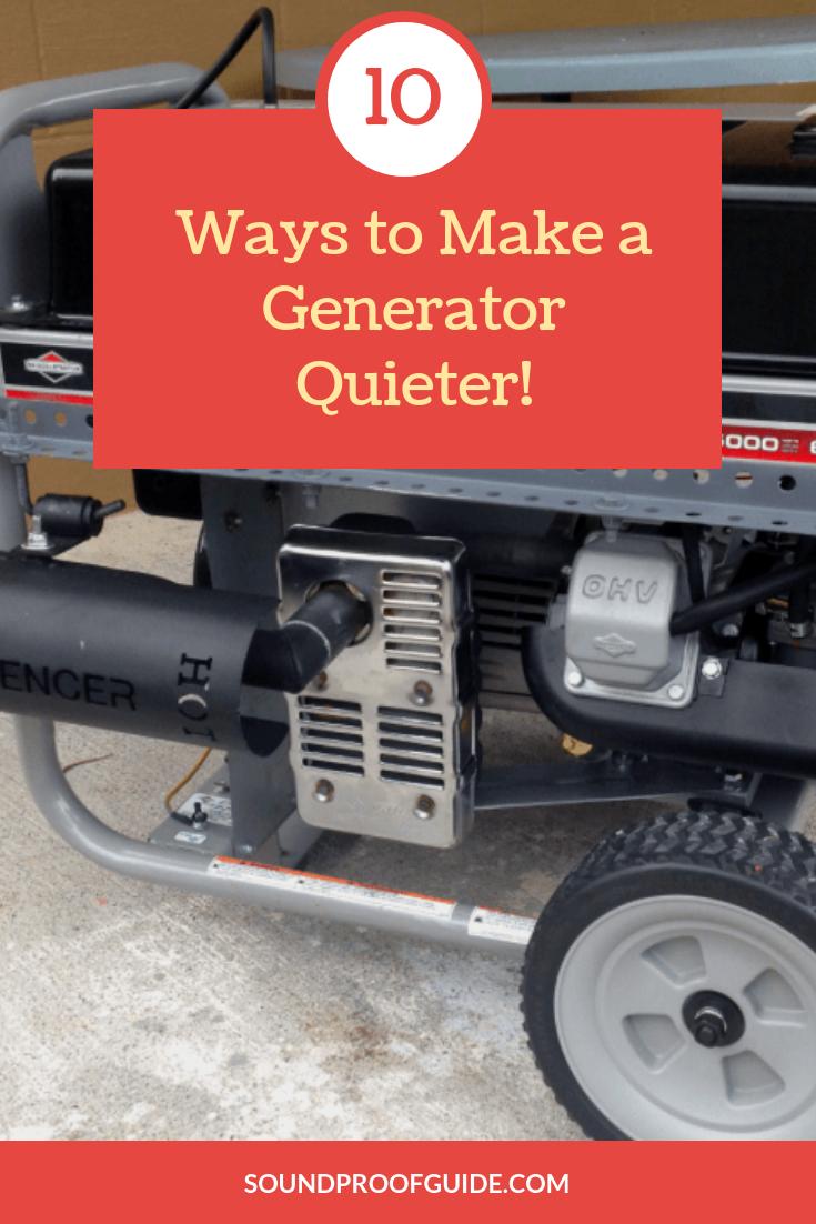 Top 10 Best Ways To Make A Portable Generator Quieter Quiet Portable Generator Portable Generator Soundproofing Diy