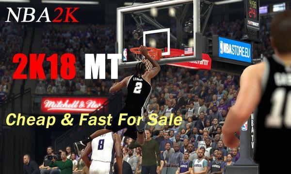 Enjoy A Better NBA 2K18 Game By Buying Cheap NBA 2K18 MT - u4nba com