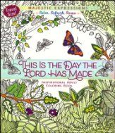 This Is the Day the Lord Has Made Inspirational Adult Coloring Book (Travel Size)-glad there are TONS of Bible coloring books nowadays! CBD has more every day.