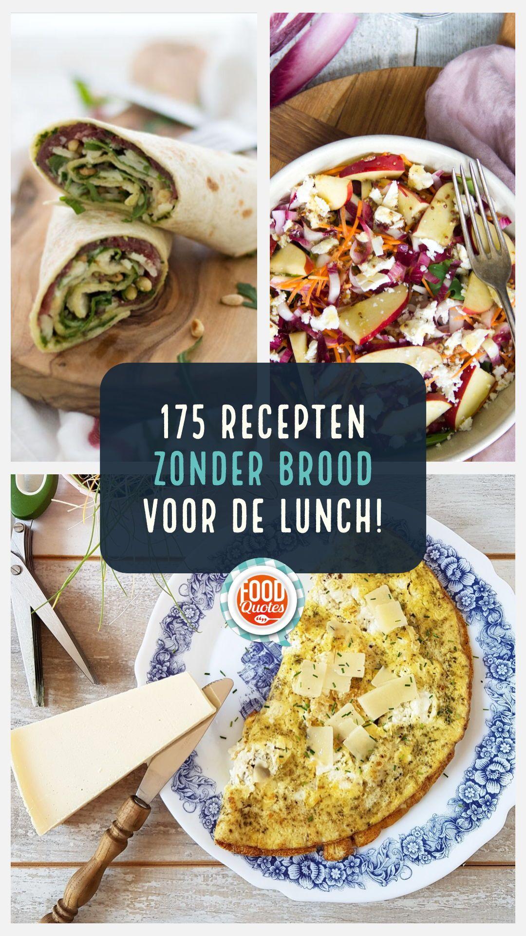 175 keer lunchinspiratie #lunchenzonderboterham - FoodQuotes