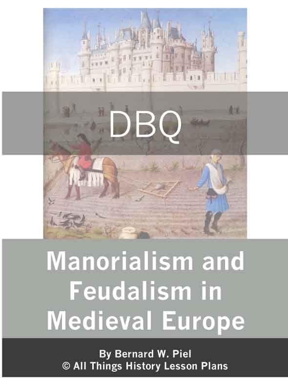dbq manorialism and feudalism in medieval europe. Black Bedroom Furniture Sets. Home Design Ideas