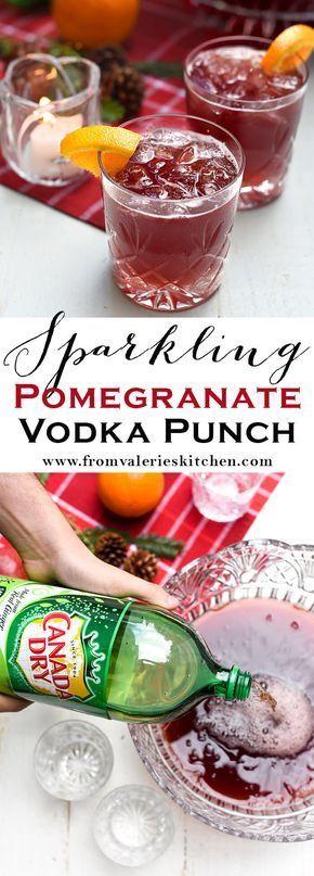 Sparkling Pomegranate Vodka Punch   Valerie's Kitchen